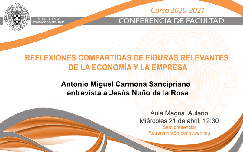Conferencia de Facultad, 21 de abril 12:30 horas (Aula Magna+streaming)